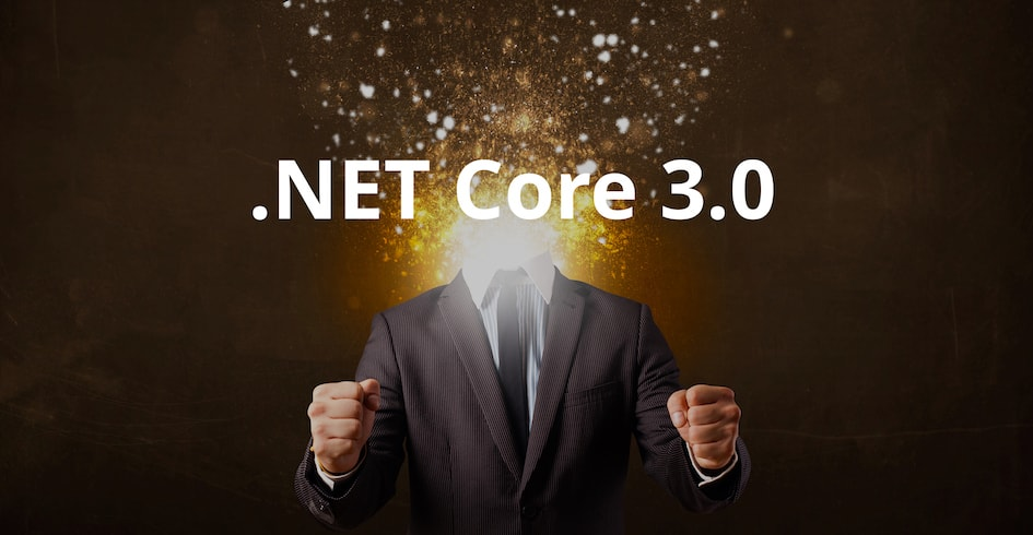 Microsoft Production Release of .NET Core 3.0: and it will blow your mind